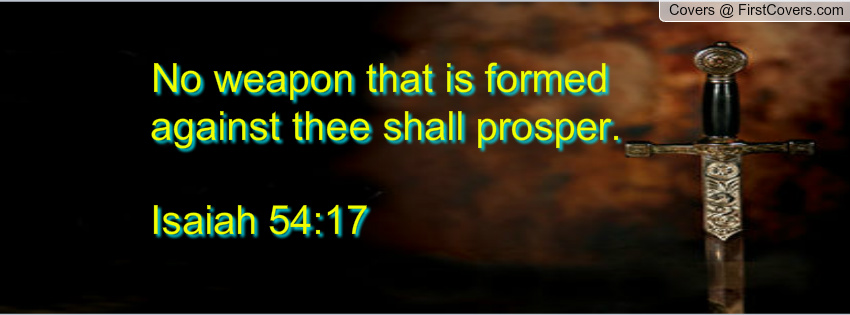no_weapons_form_against_thee_shall_prosper.-797767